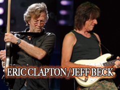 Eric Clapton & Jeff Beck Joint Live at さいたまスーパーアリーナ